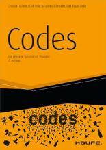 Codes: Die geheime Sprache der Produkte (Haufe Fachbuch)