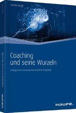 Coaching und seine Wurzeln