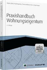 Praxishandbuch Wohnungseigentum - mit Arbeitshilfen online
