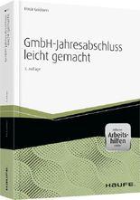 GmbH-Jahresabschluss leicht gemacht - inkl.eBook und Arbeitshilfen online