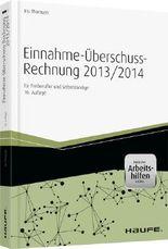Einnahme-Überschussrechnung 2013/2014 - inkl. eBook und Arbeitshilfen online