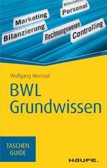 BWL Grundwissen: TaschenGuide (Haufe TaschenGuide)