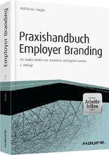 Praxishandbuch Employer Branding - mit Arbeitshilfen online