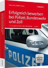 Erfolgreich bewerben bei Polizei, Bundeswehr und Zoll - inkl. Arbeitshilfen online