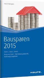 Bausparen 2015 - Zahlen, Daten, Fakten