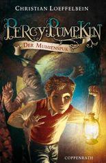 Percy Pumpkin (Bd.2) - Der Mumienspuk