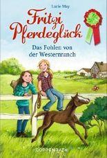 Fritzi Pferdeglück - Das Fohlen von der Westernranch