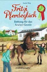 Fritzi Pferdeglück - Rettung für das Araber-Gestüt
