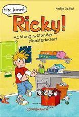 Hier kommt Ricky! - Achtung, wütender Monsterkater!