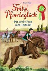 Fritzi Pferdeglück - Der große Preis vom Heidehof