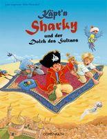 Käpt'n Sharky und der Dolch des Sultans