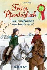 Fritzi Pferdeglück - Das Schneewunder vom Kronsberghof