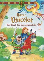 Ritter Vincelot - Der Raub des Sonnenamuletts (Vorleseband)