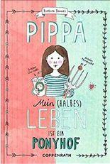 Pippa: Mein (halbes) Leben ist ein Ponyhof
