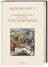Die ruhmreichen Taten des Ritters Theuerdank
