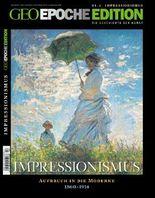 GEO Epoche EDITION 2/2010 Impressionismus
