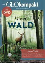 GEO kompakt / GEOkompakt mit DVD 52/2017 - Unser Wald
