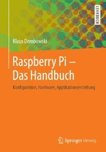 Raspberry Pi  - Das Handbuch