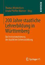 200 Jahre Staatliche Lehrerbildung in Wurttemberg