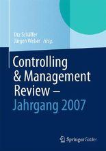 Controlling & Management Review - Jahrgang 2007