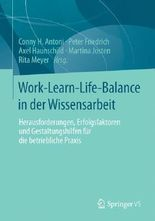 Work-Learn-Life-Balance in der Wissensarbeit