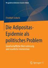 Die'Adipositas-Epidemie'als politisches Problem