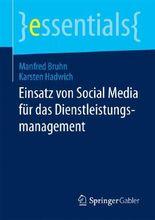 Einsatz von Social Media für das Dienstleistungsmanagement