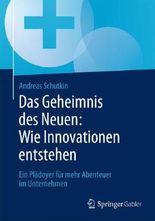 Das Geheimnis des Neuen: Wie Innovationen entstehen