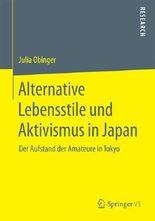 Alternative Lebensstile und Aktivismus in Japan