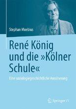 """René König und die """"Kölner Schule"""""""