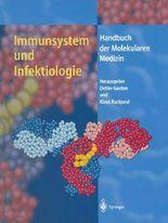 Immunsystem und Infektiologie