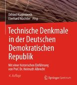 Technische Denkmale in der Deutschen Demokratischen Republik