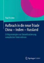 Aufbruch in die neue Triade China Indien Russland, 1