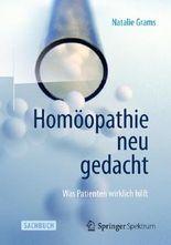 Homöopathie neu gedacht