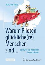 Warum Piloten glückliche(re) Menschen sind ...