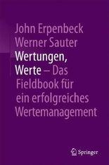 Wertungen, Werte – Das Fieldbook für ein erfolgreiches Wertemanagement