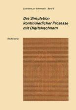 Die Simulation kontinuierlicher Prozesse mit Digitalrechnern