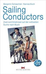 Sailing Conductors, m. Audio-CD