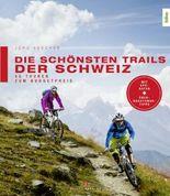 Die schönsten Trails der Schweiz