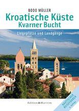Kroatische Küste - Kvarner Bucht