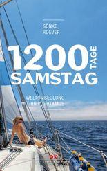 1200 Tage Samstag