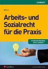 Arbeits- und Sozialrecht für die Praxis