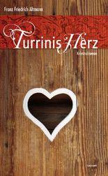 Turrinis Herz