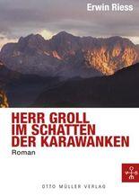 Herr Groll im Schatten der Karawanken.