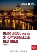 Herr Groll und die Stromschnellen des Tiber