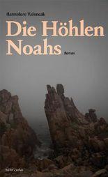 Die Höhlen Noahs
