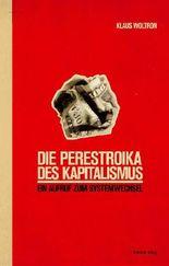 Die Perestroika des Kapitalismus