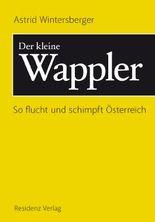Der kleine Wappler: So flucht und schimpft Österreich