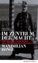 Im Zentrum der Macht: Die vielen Gesichter des Geheimdienstchefs Maximilian Ronge