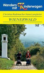 Wandern mit Kinderwagen Wienerwald